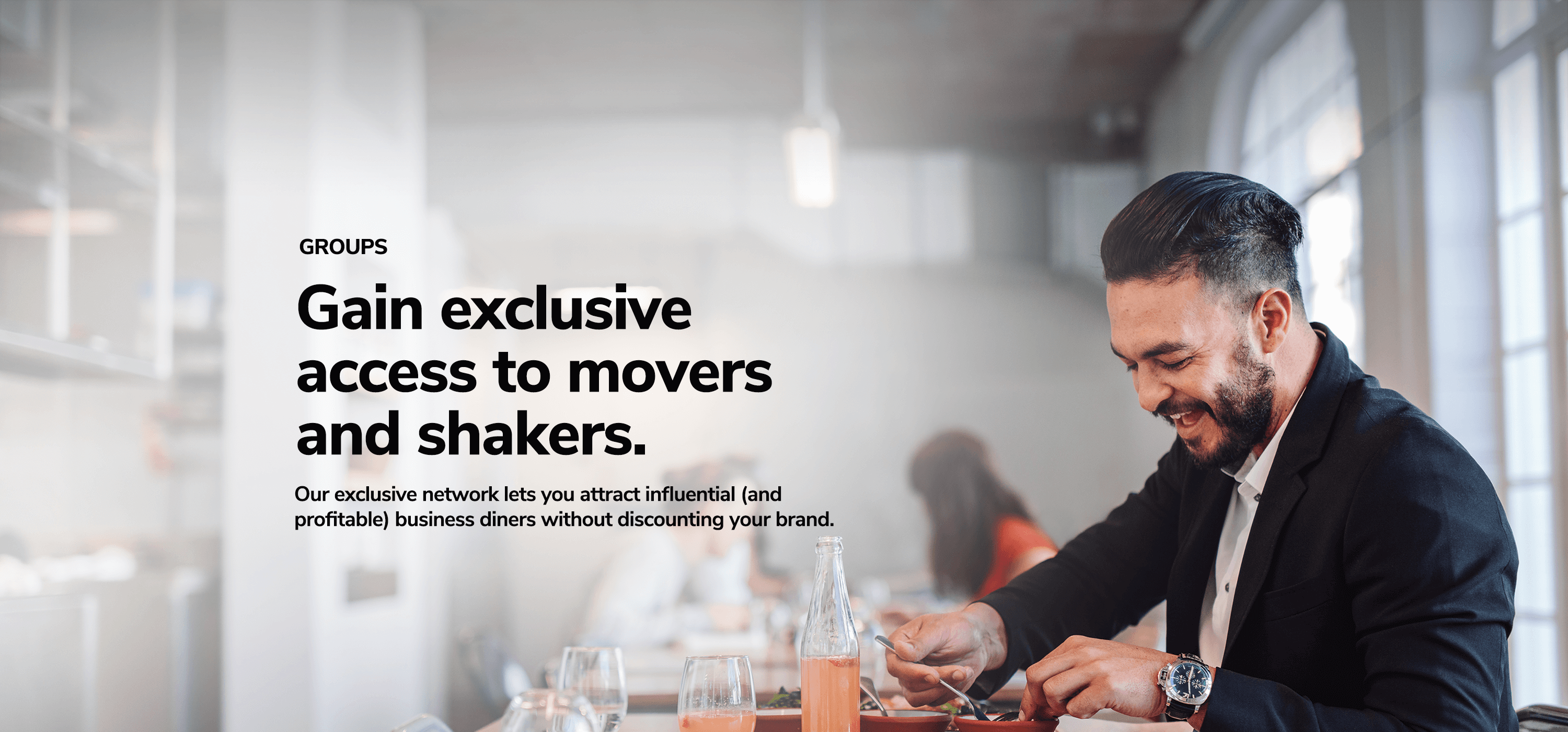 Our exclusive network lets you attract influential business diners without discounting your brand. Dinova Image