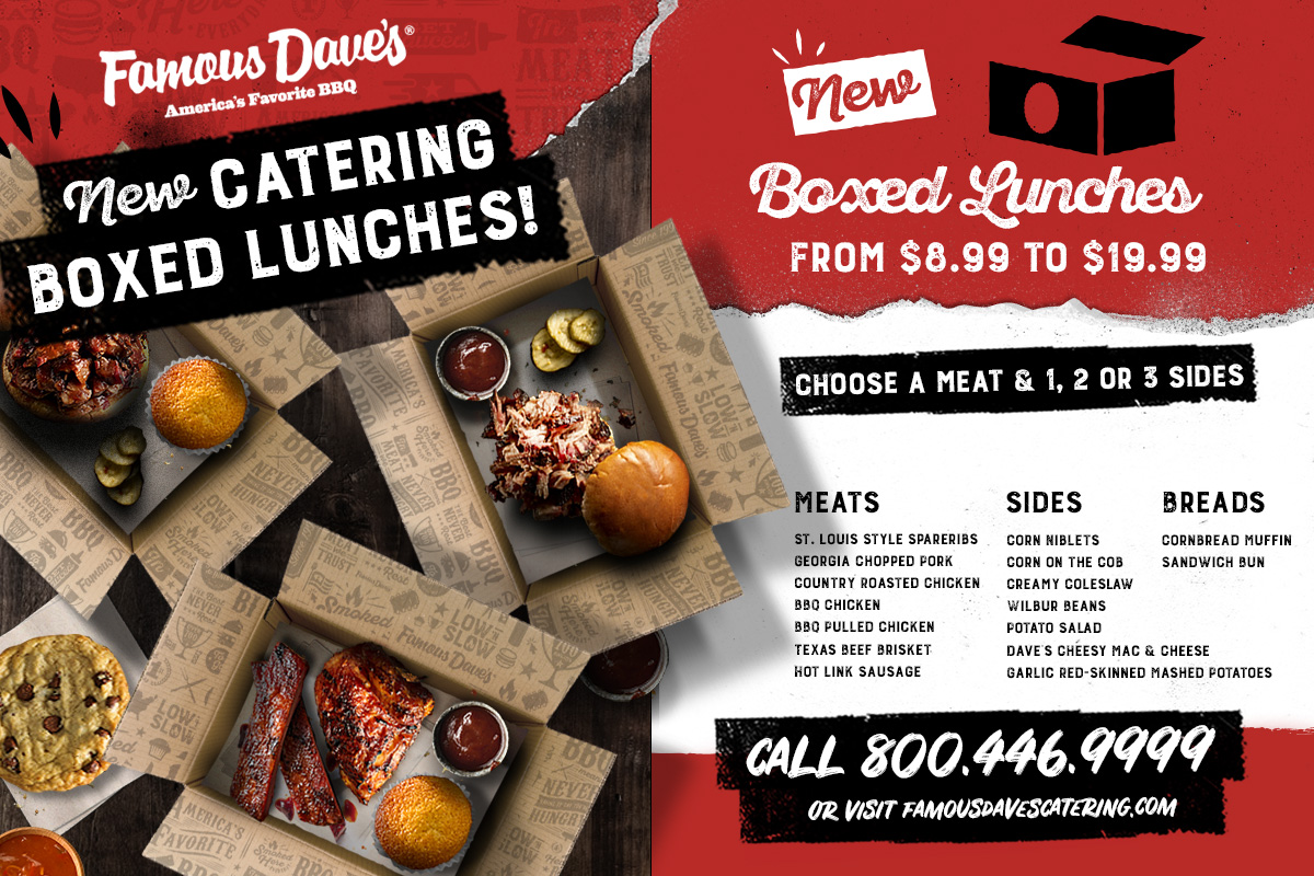 Famous Dave's boxed lunch promo