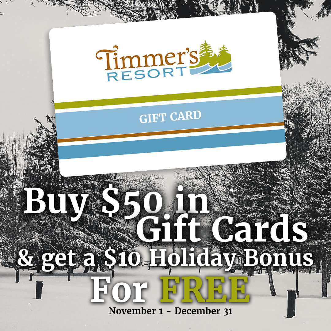 gift card promo offer from Timmer's Resort
