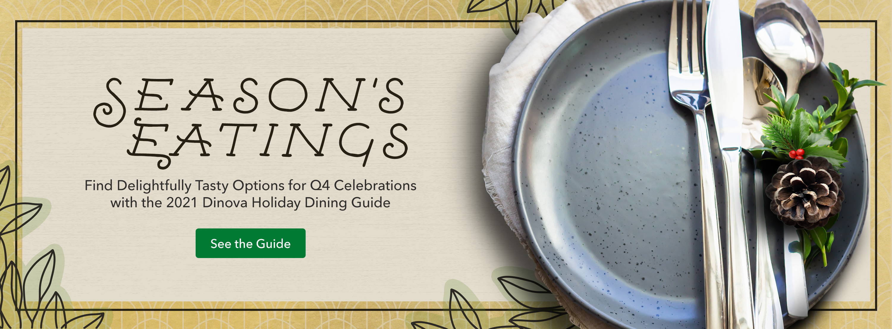 Dinova Holiday Guide hero with plate, cutlery, pinecone and holly sprig